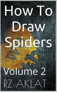How To Draw Spiders Vol. 2