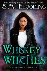 Whiskey Witches Episodes 1-4