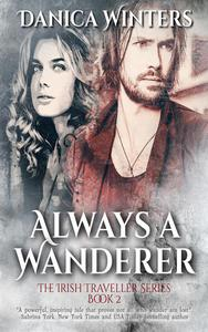 Always a Wanderer