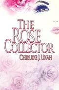 The Rose Collector