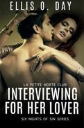 Interviewing For Her Lover