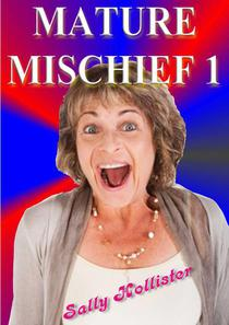Mature Mischief 1