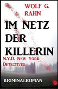 Im Netz der Killerin: N.Y.D. - New York Detectives
