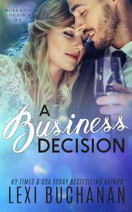 A Business Decision