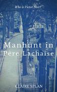 Manhunt in Père Lachaise