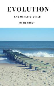 Evolution and Other Stories
