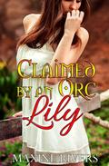 Claimed by an Orc: Lily