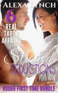 Strayed Seductions Rough First Time Bundle 6 Real Taboo Affairs