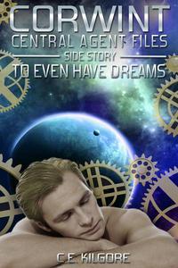 To Even Have Dreams