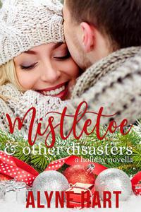 Mistletoe and Other Disasters