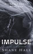 Impulse: Feedback Serial Book One
