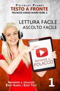 Imparare il polacco - Lettura facile   Ascolto facile   Testo a fronte - Polacco corso audio num. 1