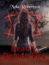 Deadly Demon Fire