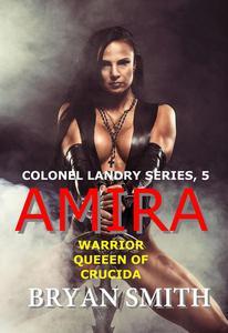 Amira: Warrior Queen Of Crucida
