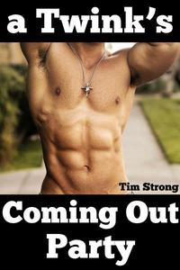 A Twink's Coming Out Party (First Time Gay MM Sex)