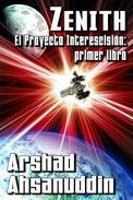 Zenith - El Proyecto Interescisión: primer libro