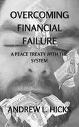 Overcoming Financial Failure: A Peace Treaty with the System