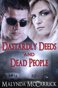 Dastardly Deeds and Dead People