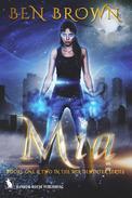 Mia: Books One & Two in The Mia DeWinter Series