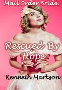 Mail Order Bride: Rescued By Hope