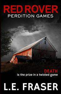 Red Rover, Perdition Games