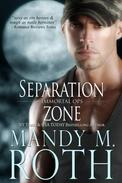Separation Zone