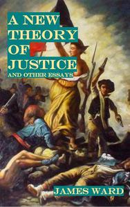 A New Theory of Justice and Other Essays
