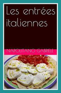 Les entrées italiennes
