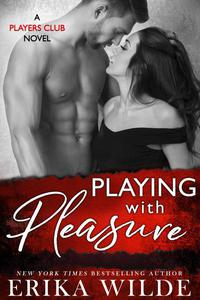 Playing with Pleasure