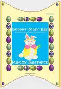 Bubbles' Magic Egg   A Colorful Bunny Rabbit Children's Book