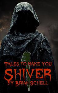 Tales to Make You Shiver