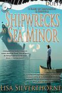 Shipwrecks in Sea Minor: Two Tales of Shipwrecks and Survival