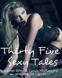 THIRTY FIVE sexy tales from Rachel Whipps, Lynda McMasters AND Virginie LaPute(Explicit XXX-Rated Erotica BDSM Lesbian Menage Mega Bundle)