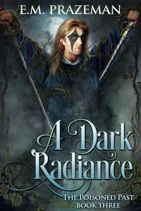 A Dark Radiance