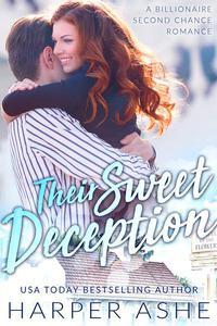 Their Sweet Deception: A Billionaire Second Chance Romance