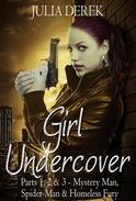 Girl Undercover 1, 2 & 3 ---The Adler Conspiracy