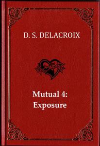 Mutual 4: Exposure
