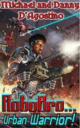 Robobro - Urban Warrior