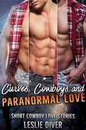 Curves, Cowboys and Paranormal Love