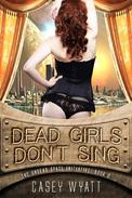 Dead Girls Don't Sing