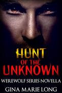 Hunt of the Unknown, Novella