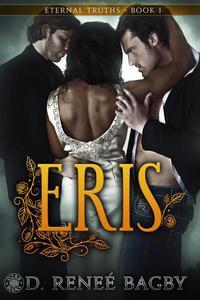 Eris (Eternal Truths, Book 1)