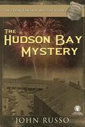 The Hudson Bay Mystery