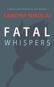 Fatal Whispers