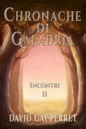 Cronache di Galadria II - Incontri