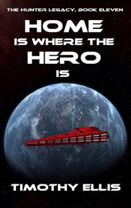 Home is where the Hero is