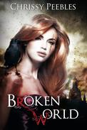 BROKEN WORLD  (2 post-apocalyptic stories)