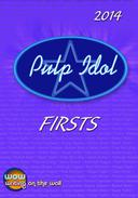 Pulp Idol Firsts 2014