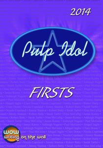 Pulp Idol Firsts 2014