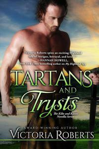 Tartans and Trysts: A Kilts and Kisses Novella